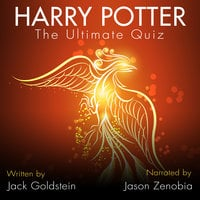Harry Potter - The Ultimate Quiz - Jack Goldstein