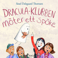 Dracula-klubben möter ett spöke - Sissel Dalsgaard Thomsen
