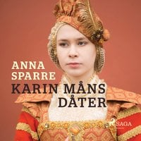 Karin Måns dåter - Anna Sparre