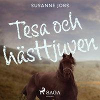 Tesa och hästtjuven - Susanne Jobs