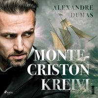 Monte-Criston kreivi 1 - Alexandre Dumas