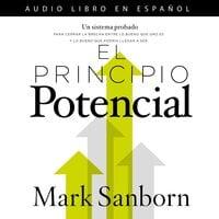 El principio potencial - Mark Sanborn