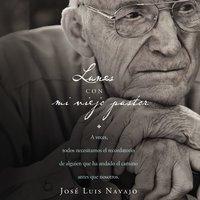 Lunes con mi viejo pastor - José Luis Navajo