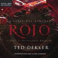 Rojo - Ted Dekker