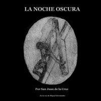 La noche oscura - San Juan de la Cruz