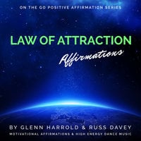 Law of Attraction Affirmations - Glenn Harrold,Russ Davey,Marie Williamson