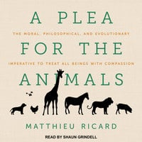 A Plea for the Animals - Matthieu Ricard