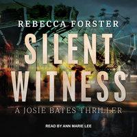 Silent Witness - Rebecca Forster