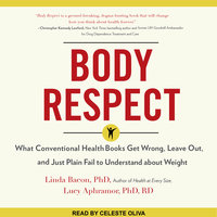 Body Respect - Lucy Aphramor,Linda Bacon