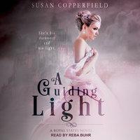 A Guiding Light - Susan Copperfield