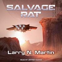 Salvage Rat - Larry N. Martin