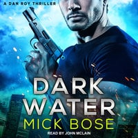 Dark Water - Mick Bose
