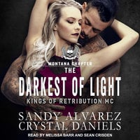 The Darkest Of Light - Sandy Alvarez, Crystal Daniels