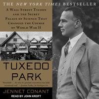 Tuxedo Park - Jennet Conant