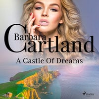 A Castle Of Dreams (Barbara Cartland's Pink Collection 59) - Barbara Cartland