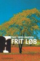 Frit løb - Tage Skou-Hansen