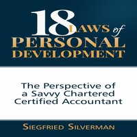 18 Laws of Personal Development - Siegfried Silverman