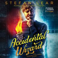 Accidental Wizard - Stefan Lear