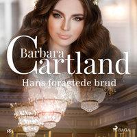 Hans foragtede brud - Barbara Cartland
