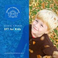 EFT for Kids - Centre of Excellence