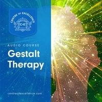 Gestalt Therapy - Centre of Excellence