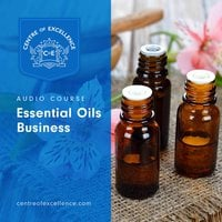 Essential Oils - Centre of Excellence