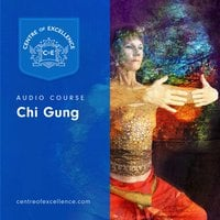 Chi Gung - Centre of Excellence