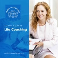 Life Coaching - Centre of Excellence