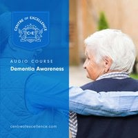 Dementia Awareness - Centre of Excellence