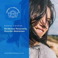 Borderline Personality Disorder Awareness - Centre of Excellence