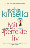 Mit knap så perfekte liv - Sophie Kinsella