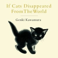 If Cats Disappeared From The World - Genki Kawamura