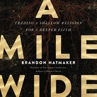 A Mile Wide - Brandon Hatmaker