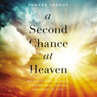 A Second Chance at Heaven - Tamara Laroux