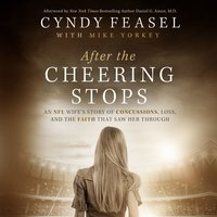 After the Cheering Stops - Cyndy Feasel