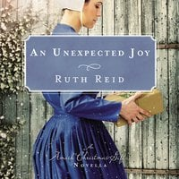 An Unexpected Joy - Ruth Reid