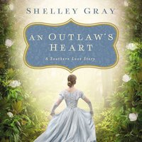 An Outlaw's Heart - Shelley Gray