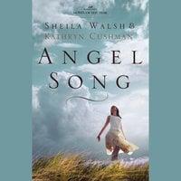 Angel Song - Sheila Walsh, Kathryn Cushman