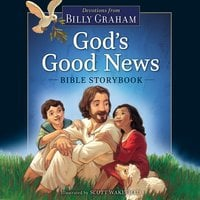 God's Good News Bible Storybook - Billy Graham