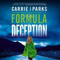 Formula of Deception - Carrie Stuart Parks
