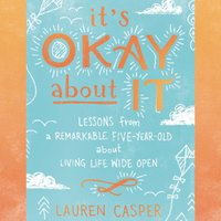 It's Okay About It - Lauren Casper