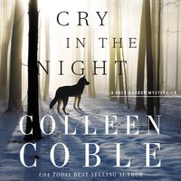 Cry in the Night - Colleen Coble