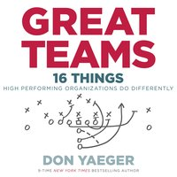 Great Teams - Don Yaeger