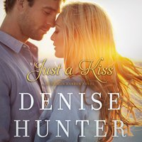 Just a Kiss - Denise Hunter