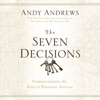The Seven Decisions - Andy Andrews