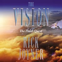 The Vision: Final Quest - Rick Joyner