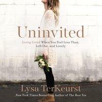 Uninvited - Lysa TerKeurst