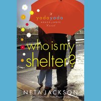 Who Is My Shelter? - Neta Jackson