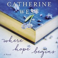 Where Hope Begins - Catherine West