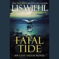 Fatal Tide - Pete Nelson,Lis Wiehl